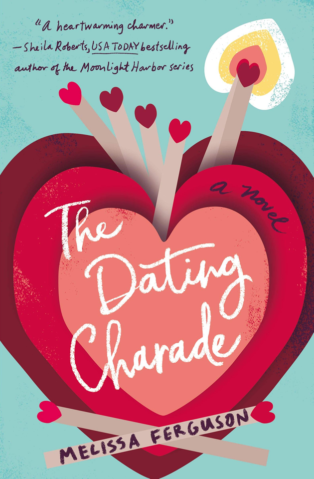 The Dating Charade by author Melissa Ferguson